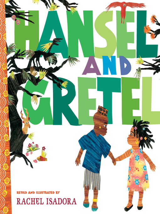 Title details for Hansel and Gretel by Rachel Isadora - Available