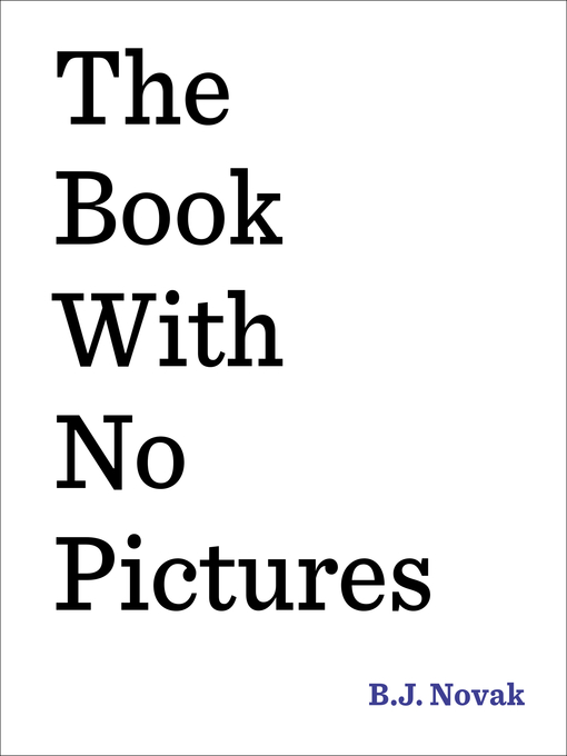 Title details for The Book with No Pictures by B. J. Novak - Wait list