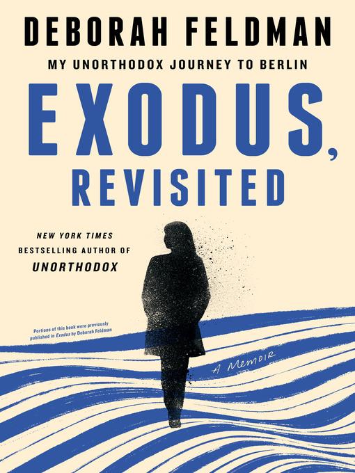 Title details for Exodus, Revisited by Deborah Feldman - Wait list