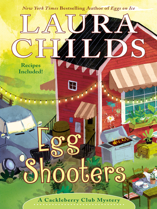 Title details for Egg Shooters by Laura Childs - Available