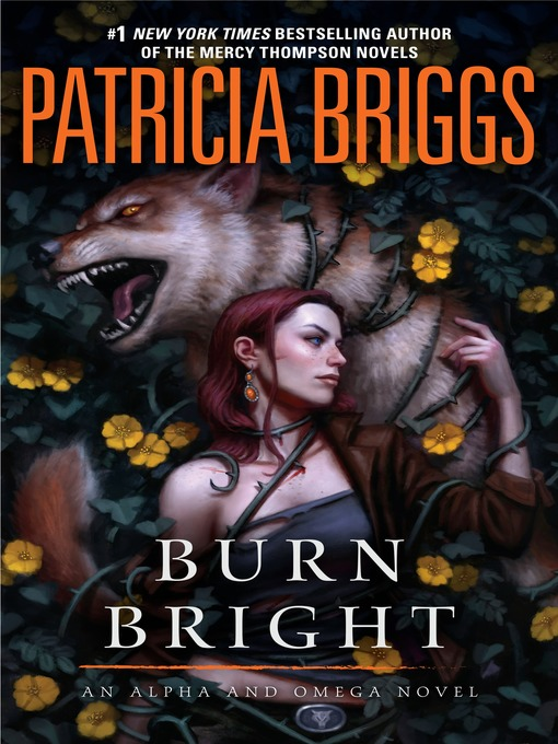 Title details for Burn Bright by Patricia Briggs - Available