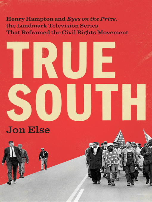Title details for True South by Jon Else - Available