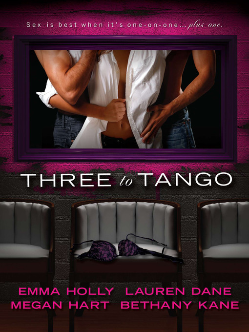 Title details for Three to Tango by Emma Holly - Available
