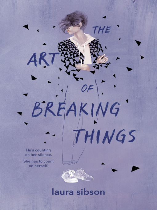 Title details for The Art of Breaking Things by Laura Sibson - Wait list