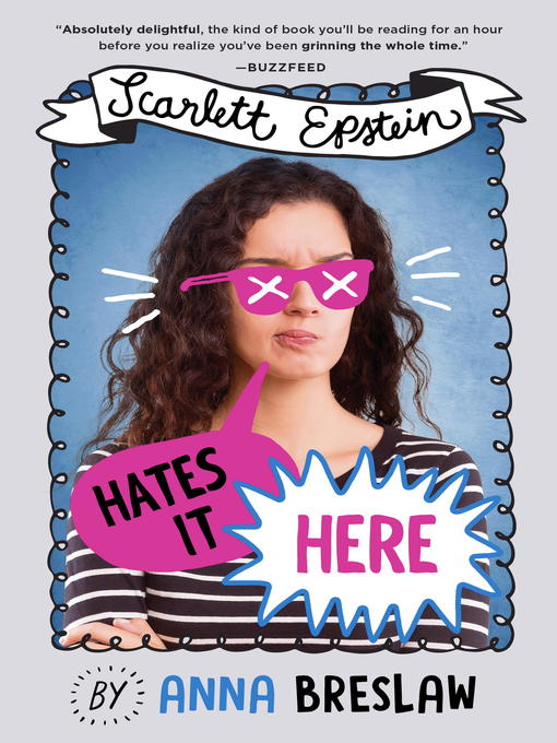 Title details for Scarlett Epstein Hates It Here by Anna Breslaw - Available