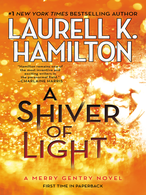 Title details for A Shiver of Light by Laurell K. Hamilton - Available