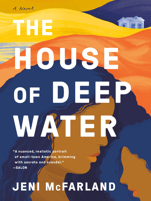 Title details for The House of Deep Water by Jeni McFarland - Available
