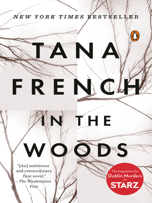 Title details for In the Woods by Tana French - Wait list
