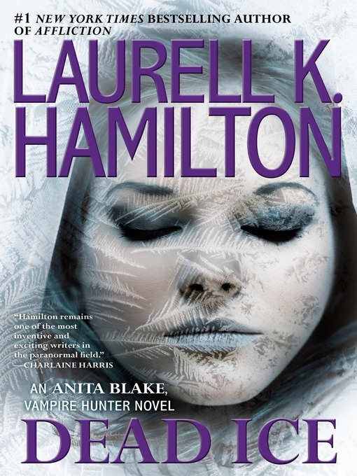 Title details for Dead Ice by Laurell K. Hamilton - Available