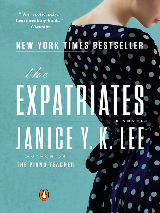 Title details for The Expatriates by Janice Y. K. Lee - Wait list