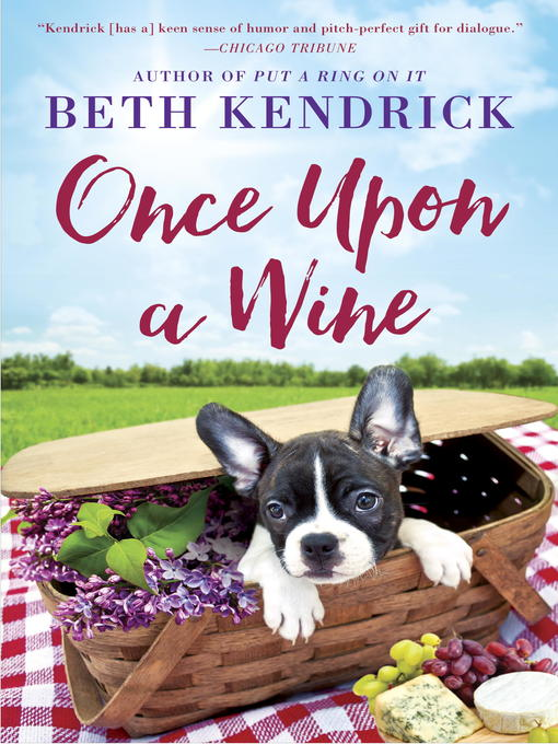 Title details for Once Upon a Wine by Beth Kendrick - Wait list