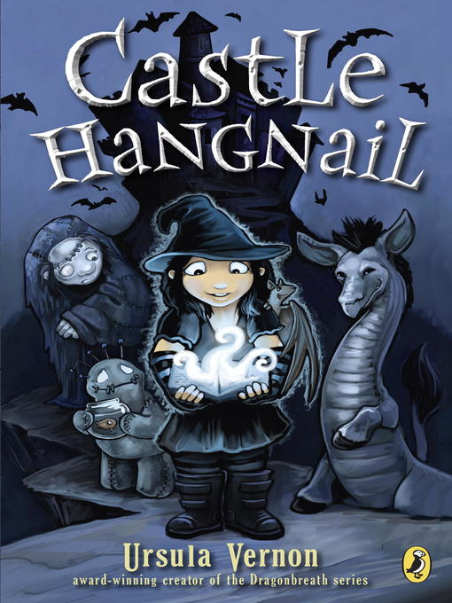 Title details for Castle Hangnail by Ursula Vernon - Wait list