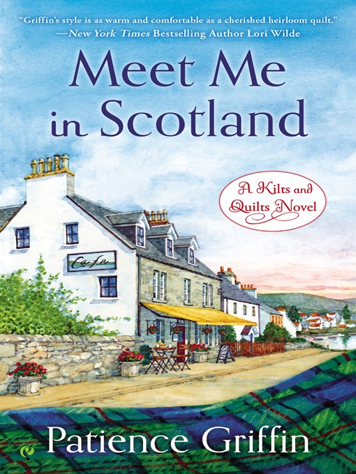 Title details for Meet Me in Scotland by Patience Griffin - Wait list