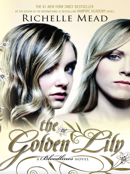 Title details for The Golden Lily by Richelle Mead - Wait list