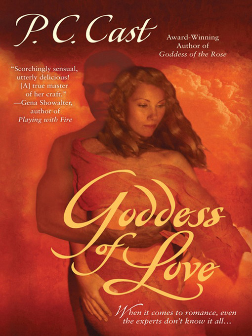 Title details for Goddess of Love by P. C. Cast - Available