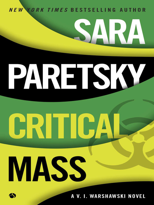 Title details for Critical Mass by Sara Paretsky - Available