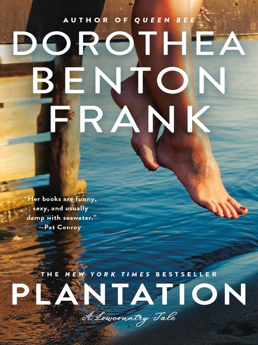 Title details for Plantation by Dorothea Benton Frank - Wait list