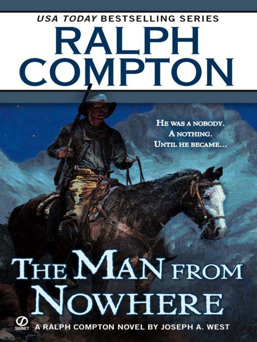 Title details for The Man from Nowhere by Ralph Compton - Available