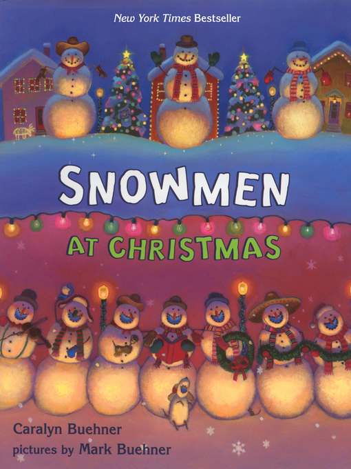Title details for Snowmen At Christmas by Caralyn Buehner - Wait list