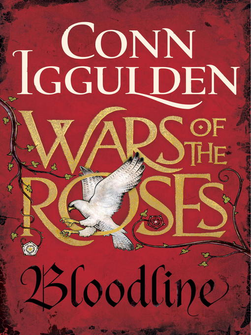 Title details for Wars of the Roses: Bloodline by Conn Iggulden - Available