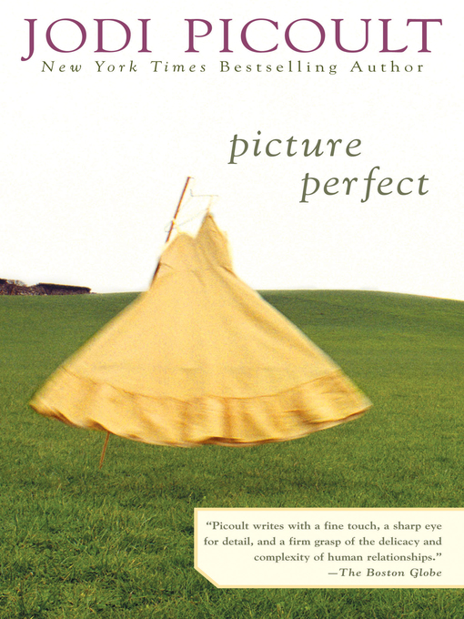 Title details for Picture Perfect by Jodi Picoult - Wait list