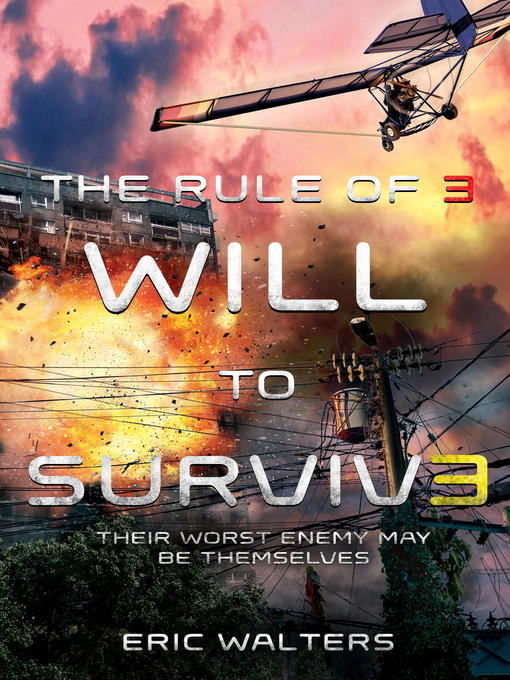 Title details for Will to Survive by Eric Walters - Available
