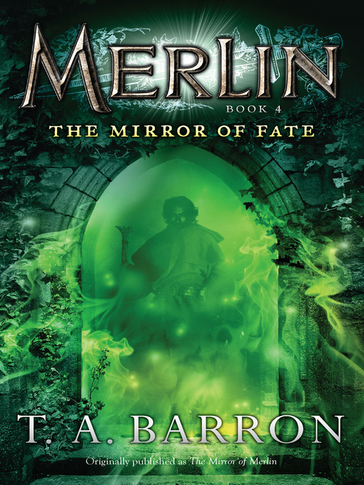 Title details for The Mirror of Fate by T. A. Barron - Wait list