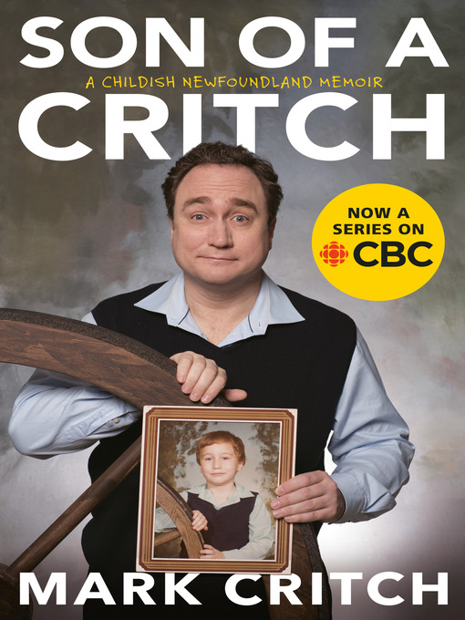 Title details for Son of a Critch by Mark Critch - Wait list