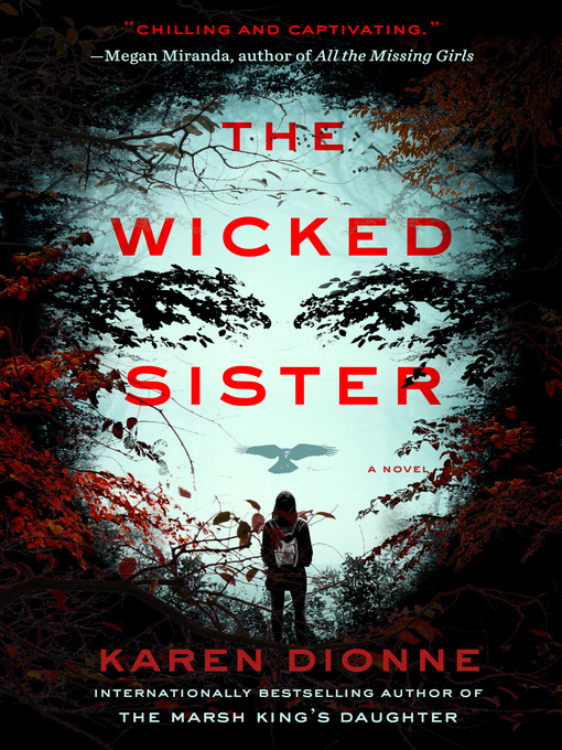 Title details for The Wicked Sister by Karen Dionne - Wait list