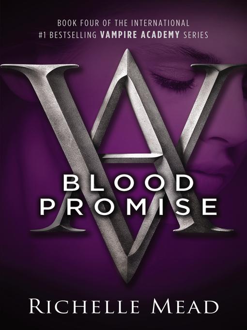 Title details for Blood Promise by Richelle Mead - Wait list