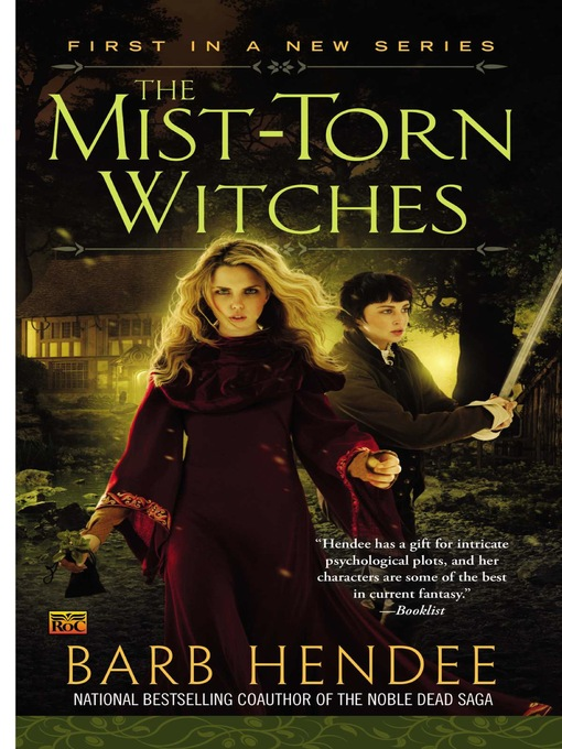 Title details for The Mist-Torn Witches by Barb Hendee - Available
