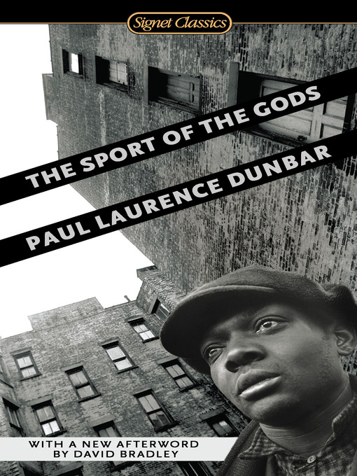 Title details for The Sport of the Gods by Paul Laurence Dunbar - Available