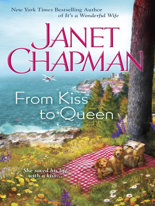 Title details for From Kiss to Queen by Janet Chapman - Available