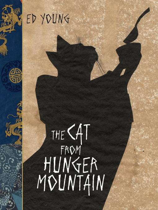 Title details for The Cat From Hunger Mountain by Ed Young - Available