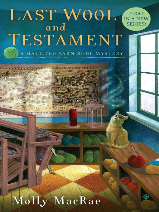 Title details for Last Wool and Testament by Molly Macrae - Available