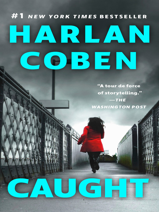 Title details for Caught by Harlan Coben - Available