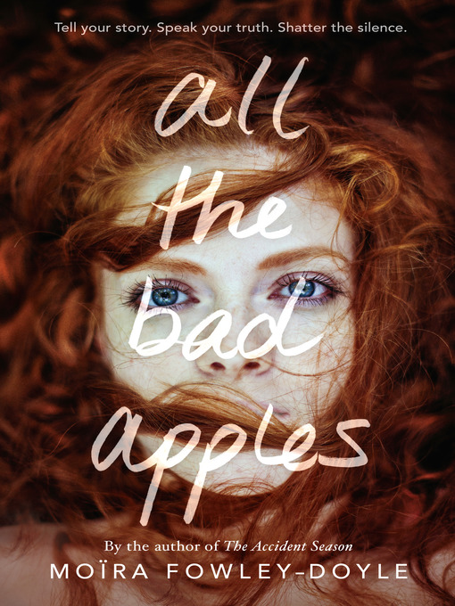 Title details for All the Bad Apples by Moïra Fowley-Doyle - Wait list