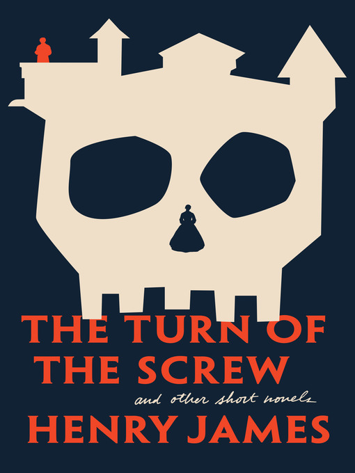 Title details for The Turn of The Screw and Other Short Novels by Henry James - Available