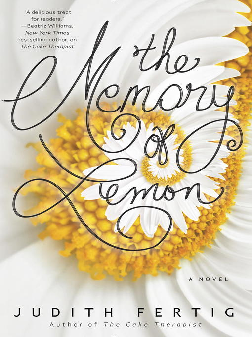 Title details for The Memory of Lemon by Judith Fertig - Wait list