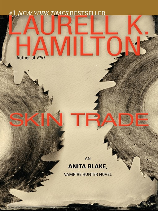 Title details for Skin Trade by Laurell K. Hamilton - Available