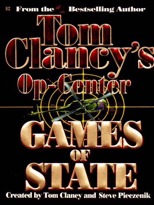 Title details for Games of State by Tom Clancy - Wait list