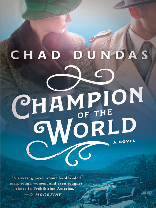 Title details for Champion of the World by Chad Dundas - Available