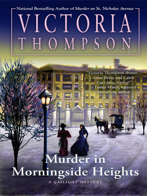 Title details for Murder in Morningside Heights by Victoria Thompson - Available