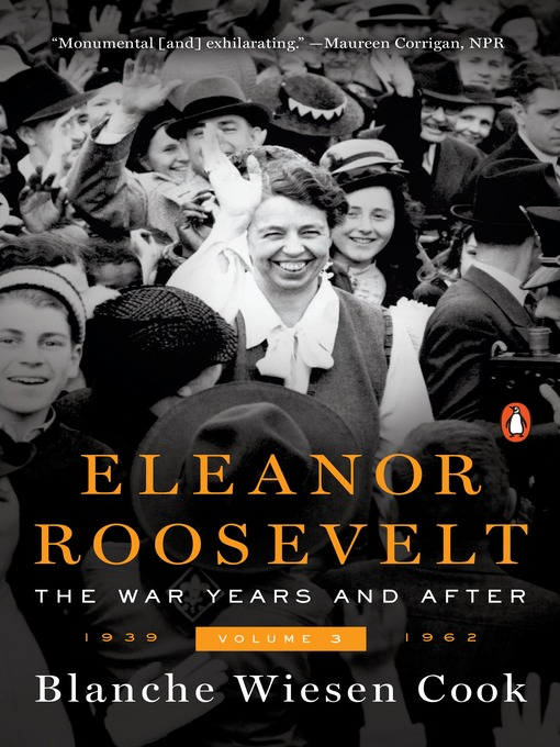 Title details for Eleanor Roosevelt, Volume 3 by Blanche Wiesen Cook - Wait list