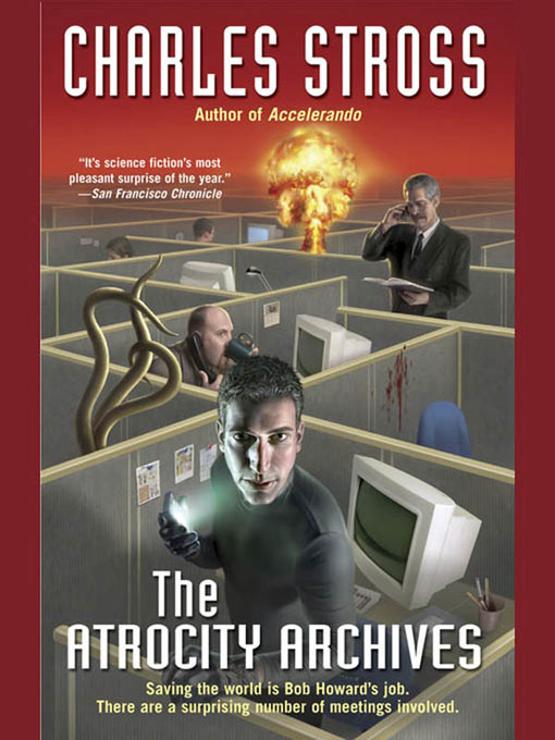 Title details for The Atrocity Archives by Charles Stross - Available