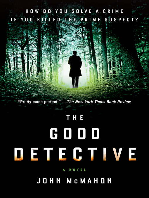 Title details for The Good Detective by John McMahon - Wait list