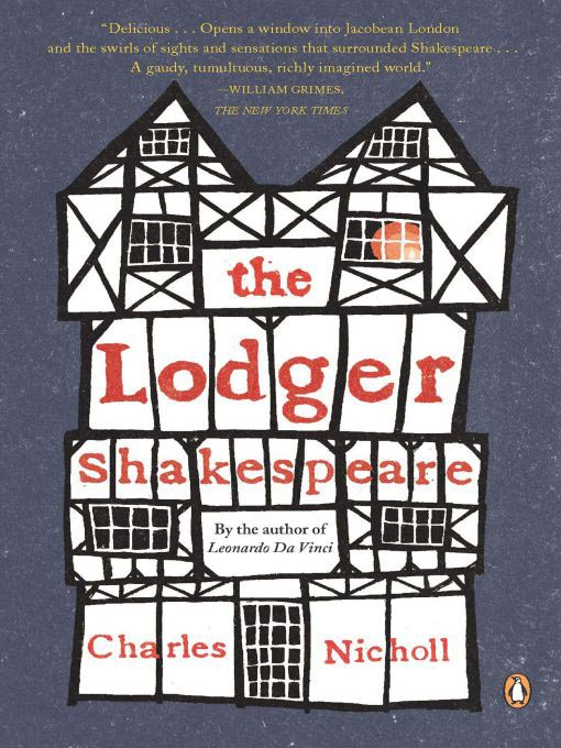 Title details for The Lodger Shakespeare by Charles Nicholl - Available