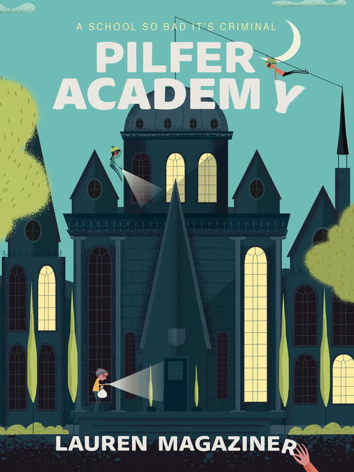 Title details for Pilfer Academy by Lauren Magaziner - Available