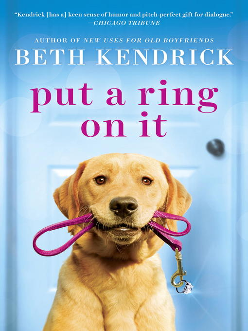 Title details for Put a Ring On It by Beth Kendrick - Available