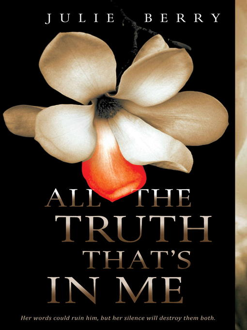 Title details for All the Truth That's In Me by Julie Berry - Wait list
